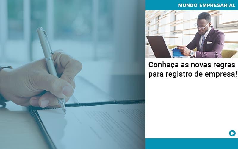 Conheca As Novas Regras Para Registro De Empresa Organização Contábil Lawini - ACM ASSESSORIA CONTÁBIL