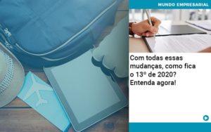 Ferias E 13 Especialistas Explicam O Calculo Em 2020 Organização Contábil Lawini - ACM ASSESSORIA CONTÁBIL