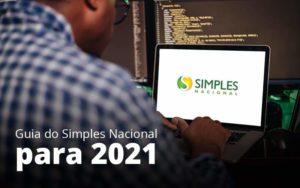 Guia Do Simples Nacional Para 2021 Post 1 Organização Contábil Lawini - ACM ASSESSORIA CONTÁBIL