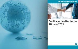 Confira As Tendencias Do Rh Para 2021 Organização Contábil Lawini - ACM ASSESSORIA CONTÁBIL